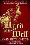 Wyrd of the Wolf (Wyrd of the Wolf #1)