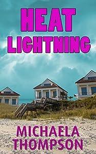 Heat Lightning (Florida Panhandle Mystery #3)