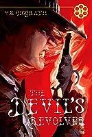 The Devil's Revolver (The Devil's Revolver Series, #1)