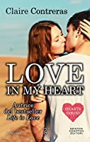 Love in my heart (Hearts Series Vol. 4)
