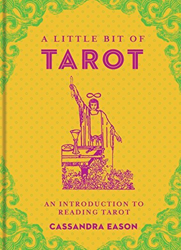 A Little Bit of Tarot An Introduction to Reading Tarot (Little Bit Series)
