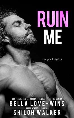 Ruin Me (Vegas Knights)