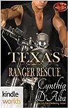 Texas Ranger Rescue (Brotherhood Protectors Kindle Worlds Novella)