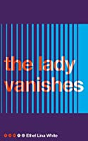 The Lady Vanishes (Pan 70th Anniversary Book 4)