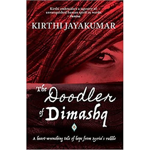 The Doodler of Dimashq by Kirthi Jayakumar