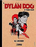 Il Dylan Dog di Tiziano Sclavi n. 5: Gli uccisori