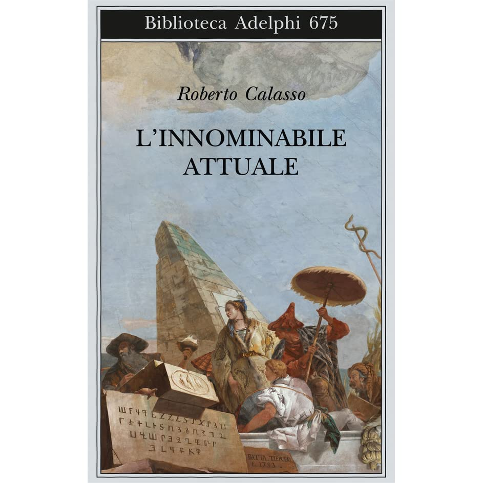 L Innominabile Attuale By Roberto Calasso Political drama situated in a first nations community in canada. l innominabile attuale by roberto calasso