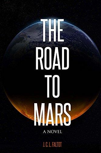 The Road to Mars  by  J.C.L. Faltot