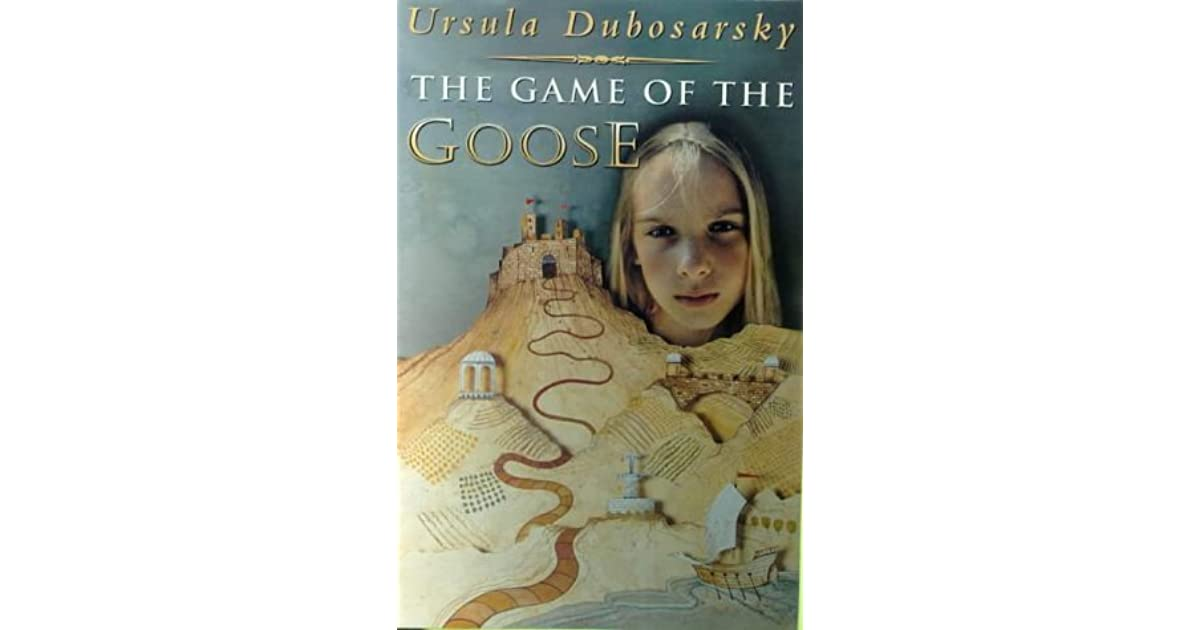 The Game of the Goose by Ursula Dubosarsky