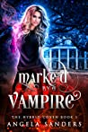 Marked by a Vampire (The Hybrid Coven #1)