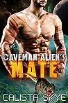 Caveman Alien's Mate (Caveman Aliens, #2)