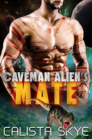 Caveman Alien's Mate by Calista Skye