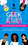 Geek Actually by Cathy Yardley