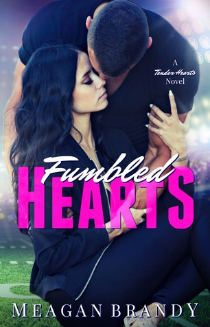 Fumbled Hearts (Tender Hearts #1)