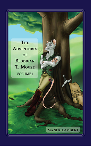 The Adventures of Beddigan T. Mouze