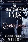 Covetousness  (Havenwood Falls #4)
