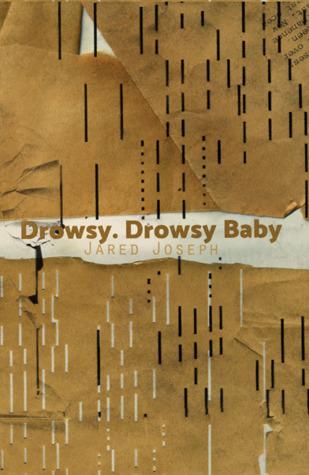 Drowsy. Drowsy Baby