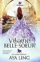 La vilaine belle-soeur: Unfinished Fairy Tales, T1
