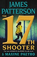 The 17th Shooter (Women's Murder Club #17)