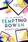 Tempting Rowan (Trace + Olivia, #3)