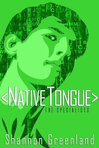 Native Tongue by Shannon Greenland