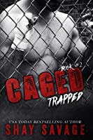 Trapped: Caged Book 2