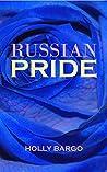Russian Pride (Russian Love #4)