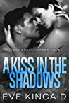 A Kiss in the Shadows (Lost Coast Harbor, #2)