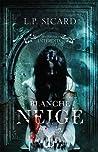 Blanche Neige (Les contes interdits)