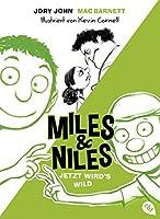 Miles & Niles - Jetzt wird's wild (Die Miles & Niles-Reihe 3)