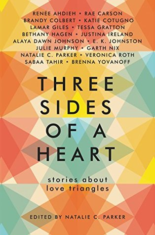Three Sides of a Heart: Stories about Love Triangles by