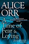 A Time of Fear & Loving