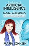 The Future of Artificial Intelligence in Digital Marketing by Maria Johnsen