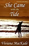 She Came With The Tide (Crescent Creek Book 1)