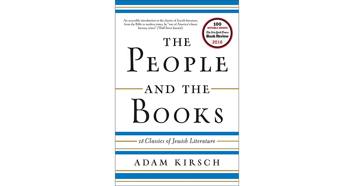 The people and the books 18 classics of jewish literature by adam the people and the books 18 classics of jewish literature by adam kirsch fandeluxe Choice Image