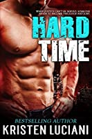 Hard Time: A Sexy Romantic Suspense Novel