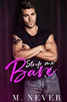 Strip Me Bare (Stripped Duet, #2)