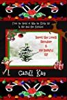 Barry the Lonely Reindeer & His Bashful Elf (Willy the Kinky Elf & His Bad-Ass Reindeer, #4)