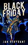 Black Friday by Jan Stryvant
