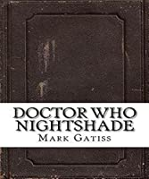 Doctor Who: Nightshade (Illustrated)