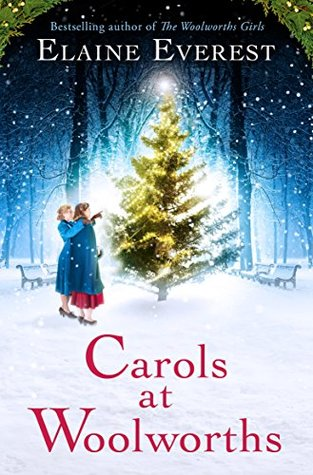 Carols at Woolworths (Woolworths #1 5) by Elaine Everest