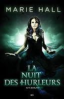 La nuit des hurleurs (Nuits écarlates, #3)