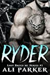 Ryder (The Lost Breed MC #1)