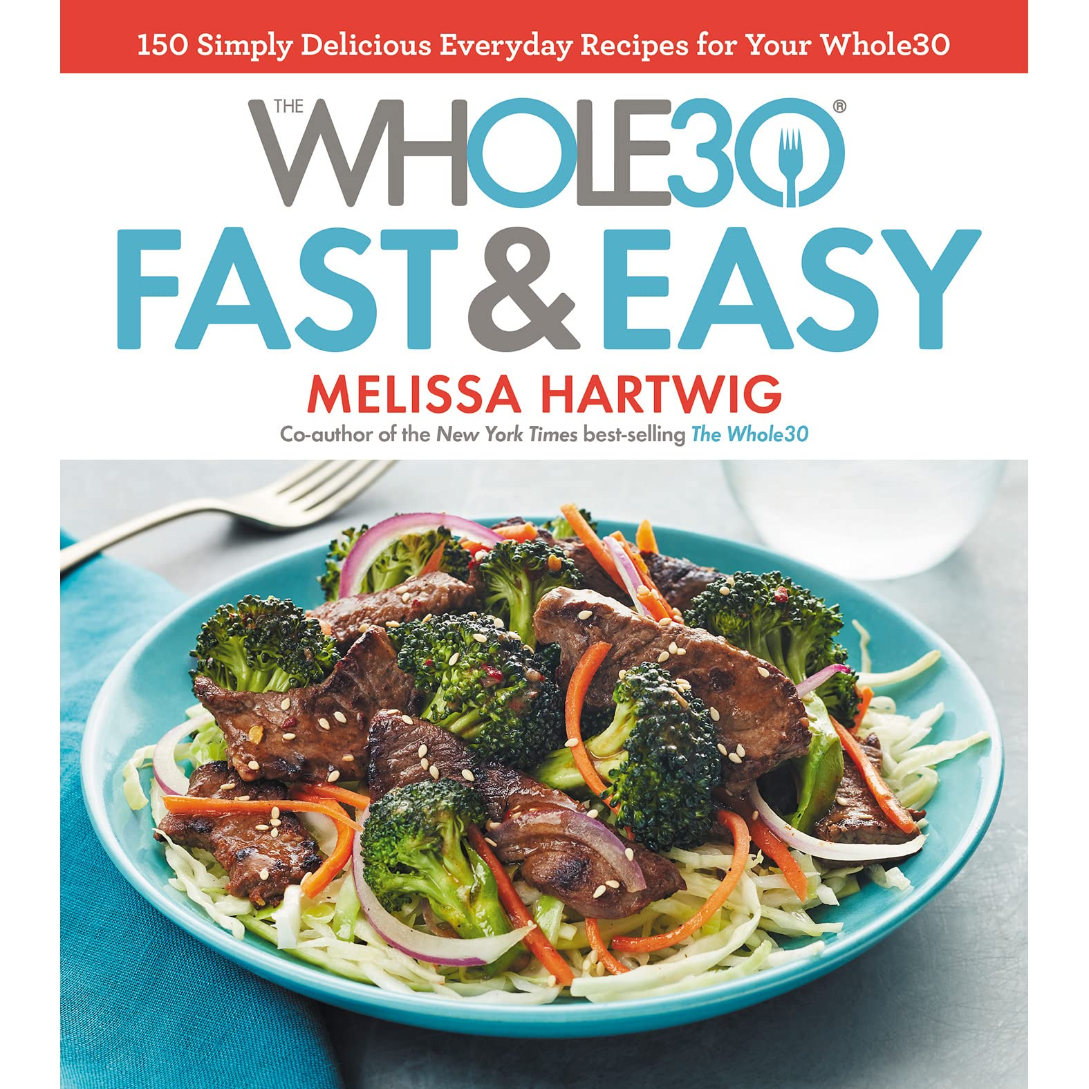 Image result for the whole30 fast and easy cover