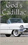 God's Cadillac