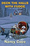 Deck the Halls with Fudge (Candy-Coated, #5.5)