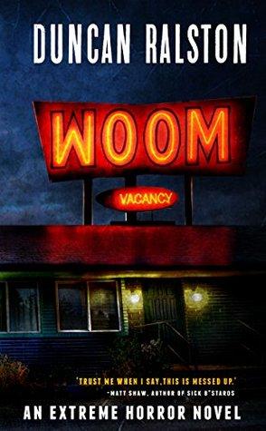 Woom: An Extreme Psychological Horror Novel