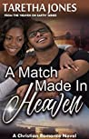 A Match Made In Heaven (Heaven On Earth #1)