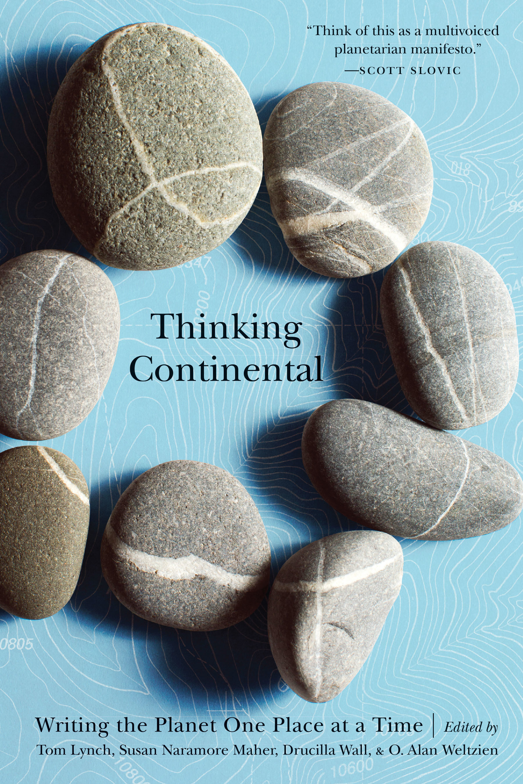 Thinking Continental Writing the Planet One Place at a Time