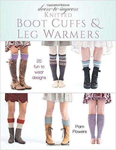 Dress-to-Impress Knitted Boot Cuffs & Leg Warmers - 25 Fun to Wear Designs